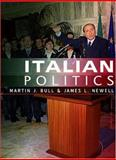 Italian Politics : Adjustment under Duress, Bull, Martin J. and Gareth, Schott, 0745612989