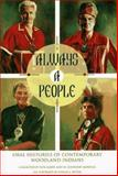 Always a People : Oral Histories of Contemporary Woodland Indians, Kohn, Rita T. and Montell, William L., 0253332982