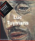Luc Tuymans, Luc Tuymans and Ulrich Loock, 0714842982