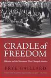 Cradle of Freedom