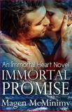 Immortal Promise, Magen McMinimy, 149473298X