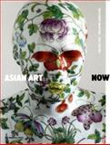 Asian Art Now, Chiu Melissa and Genocchio Benjamin, 1580932983