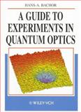 A Guide to Experiments in Quantum Optics, Bachor, Hans A., 3527292985