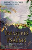 Treasures in the Psalms, Henry M. Morris, 0890512981
