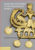 Maritime Networks in the Mycenaean World, Tartaron, Thomas, 1107002982
