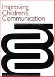 Improving Children's Communication : Managing Persistent Difficulties, Nash, Poppy and Stengelhofen, Jackie, 1861562985