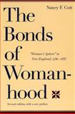 The Bonds of Womanhood 2nd Edition