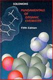 Fundamentals of Organic Chemistry, Solomons, T. W. Graham, 0471282987
