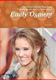 The Emily Osment Handbook - Everything you need to know about Emily Osment, Dan Bell, 1742442986