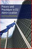 Process and Procedure in EU Administration, Harlow, Carol and Rawlings, Richard, 1849462984