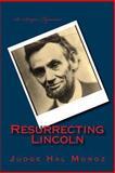 Resurrecting Lincoln, Hal Moroz, 1500492981