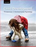 Child Development : Perspectives in Developmental Psychology, Rutherford, M. D., 0195432983