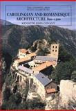 Carolingian and Romanesque Architecture, 800-1200, Conant, Kenneth J., 0300052987