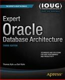 Expert Oracle Database Architecture, Thomas Kyte and Darl Kuhn, 1430262982