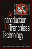 An Introduction to Trenchless Technology, Kramer, Steven R., 1461572983