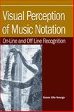 Visual Perception of Music Notation : On-Line and off Line; Recognition, , 1591402980