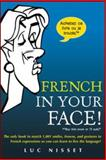 French in Your Face!, Luc Nisset, 0071432981