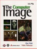 The Computer Image, Watt, Alan H. and Policarpo, Fabio, 0201422980