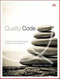 Quality Code : Software Testing Principles, Practices, and Patterns, Vance, Stephen, 0321832981
