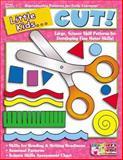Little Kids ... Cut!, Scholastic, Inc. Staff, 0439502985
