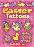 Easter Tattoos, Robbie Stillerman, 0486412989