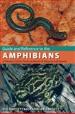 Guide and Reference to the Amphibians of Western North America (North of Mexico) and Hawaii, Richard D. Bartlett and Patricia Pope Bartlett, 0813032989