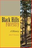 Black Hills Forestry, Freeman, John F., 1607322986