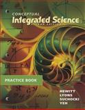 Practice Book for Conceptual Integrated Science 2nd Edition