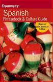 Frommer's Latin American Phrasebook and Culture Guide, Haas Mroue, 0471792985