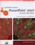 New Perspectives on Microsoft Office PowerPoint 2007, Introductory, Premium Video Edition (Book Only), Zimmerman, Beverly B. and Zimmerman, S. Scott, 1111532982