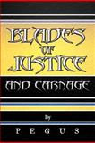 Blades of Justice and Carnage, Pegus, 1468582984