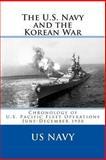 The U. S. Navy and the Korean War, U. S. Navy, 1481972987