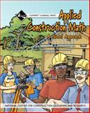 Applied Construction Math : [a Novel Approach], NCCER, 0132272989