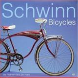 Schwinn Bicycles, Jay Pridmore and Jim Hurd, 0760312982