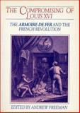 The Compromising of Louis XVI 9780859892988