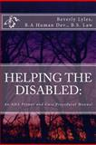 HELPING the DISABLED: an ADA Primer and Case Procedural Manual, Beverly Lyles, 1479222984