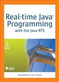 Real-Time Java Programming : With Java Rts, Bollella, Greg and Bruno, Eric J., 0137142986