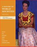 A History of World Societies from 1775 to Present, McKay, John P. and Hill, Bennett D., 0312682980