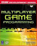 Multiplayer Game Programming 9780761532989