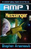 AMP Messenger, Stephen Arseneault, 1492912980