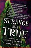 Strange but True, Corrine Kenner and Craig Miller, 1567182984