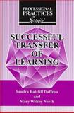 Successful Transfer of Learning, Sandra Ratcliff Daffron and Mary Wehby North, 1575242982
