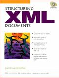 Structuring XML Documents, Megginson, David, 0136422993