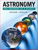 Astronomy : The Universe at a Glance Plus MasteringAstronomy with EText -- Access Card Package, Chaisson, Eric and McMillan, Steve, 0321792998