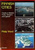 Finnish Cities, Philip Ward, 0906672996