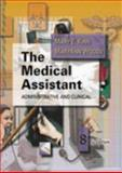 The Medical Assistant : Administrative and Clinical, Kinn, Mary E. and Woods, MaryAnn, 072167299X