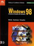 Microsoft Windows 98 : Introductory Concepts and Techniques, Shelly, Gary B. and Cashman, Thomas J., 0789542994