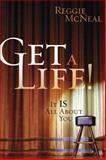 Get a Life!, Reggie McNeal, 0805442995