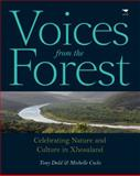 Voices from the Forest : Celebrating Nature and Culture in Xhosaland, Cocks, Michelle and Dold, Tony, 1431402990