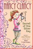 Fancy Nancy: Nancy Clancy: the Secret of the Silver Key, Jane O'Connor, 006208299X
